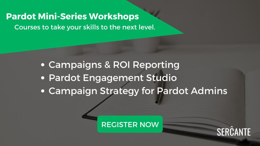 Pardot Admin Mini-Series Workshops